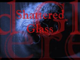 Shattered Glass Cover by Cartooncamillion