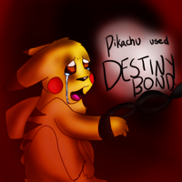 pikachu used DESTINY BOND by Grekkikay
