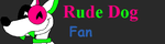 Rude Dog Fan button by JustinandDennnis