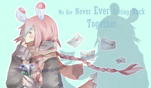 Never back together by Kialun