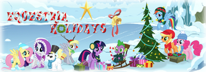 EqD Holiday Banner Entry - Equestria Holidays by 1Mudkip88