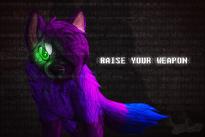 RaIse YouR WEapON by Violetalphawolf