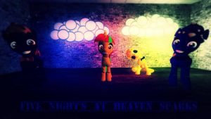 five nights at heaven sparks. by TheProdigy100