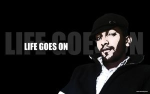 LIFE GOES ON by mustange