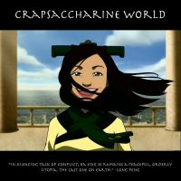 Crapsaccharine World by SaucePear