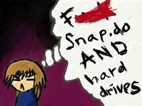 F--- Snap.do AND Hard Drives by TheMarc1k1