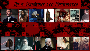 Top 12 Christopher Lee Performances by JJHatter