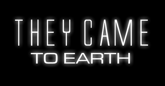 They Came To Earth Poster by NitroactiveStudios