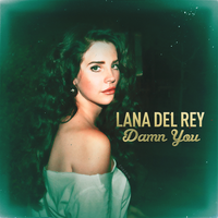 Lana Del Rey - Damn You by Hyonicorn