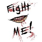 Fight Me by Un3ad