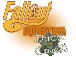Fallout: Equestria - Duck and Cover! Logo by CaptainHoers
