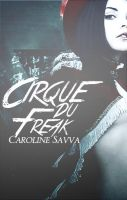 Cirque Du Freak by NEverydayCS