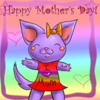 Happy Mothers Day by GhettoRainbowCat