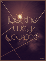 Just The Way You Are by inmany