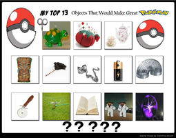Objects I Think Would Make Great Pokemon