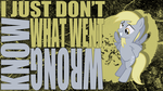 Just Don't Know What Went Wrong - Derpy Wallpaper by cradet