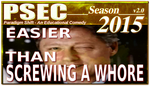 PSEC 2015 EASIER THAN SCREWING A WHORE by paradigm-shifting