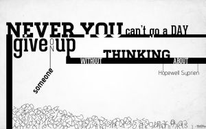 Typographical poster - Never give up by freakmadman