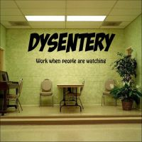Dysentery by NeoVersion7