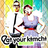 Eat Your Kimchi: Culture by Roxas1313