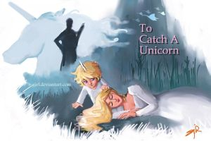 To Catch A Unicorn -revisiting by s-girl