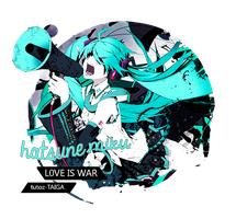 Hatsune Miku-Love Is War-OUT- by tutozTAIGA