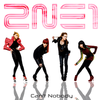 2NE1: Can't Nobody by Awesmatasticaly-Cool