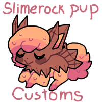 Slimerock pup customs CLOSED (LIMITED SLOTS) by puqqie