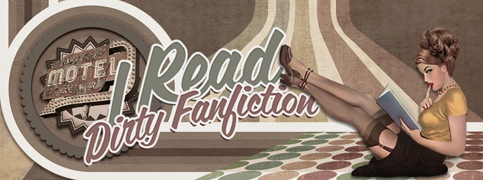 I Read Dirty Fanfiction Facebook Group Cover by IllicitWriter