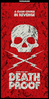 Death Proof Tribute v.03 by craniodsgn