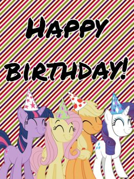 Happy birthday from the Ponies by ColdestAndOldest