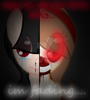 ~inside This Dirty world im fading~{commission} by XxMLPclipartsxX