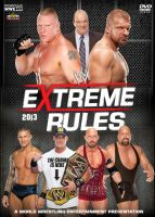 WWE Extreme Rules 2013 Poster by Chirantha
