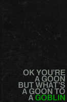 Goon to a Goblin by Toas7y