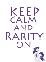 Keep Calm And Rarity On by Mt80