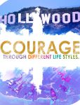 Courage Through Different Life Styles by rct3gold