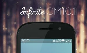 Infinite CM10.1 PREVIEW by HappyFORlife