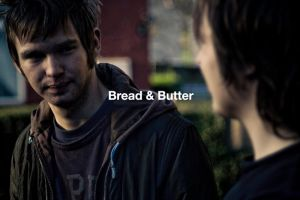 Bread and Butter by dioxity