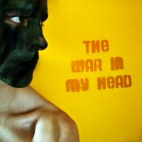 the war in my head by solo-talent