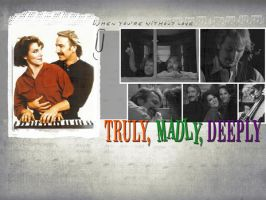 Truly, Madly, Deeply by Cyntilla