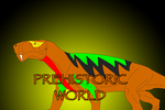Prehistoric World - Phase D by Daizua123