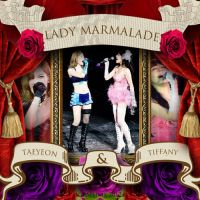 Taeny : Lady Marmalade by GraPHriX