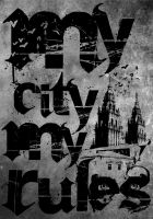 My City My Rules by ItsInUsAll