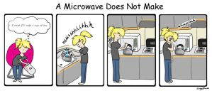 A Microwave Does Not Make by 13-Oh-Three