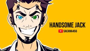 Handsome Jack Video!! by sacana456