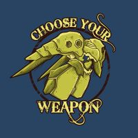 CHOOSE YOUR WEAPON by Letter-Q-Artwork