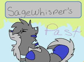 Sagewhisper's Past Cover by BlueandIce