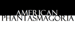 American Phantasmagoria Title Card by WBLPartsUnknown
