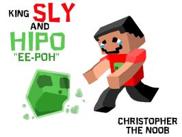 "King Sly and Hipo ""EE-POH"" by CineMrafter"