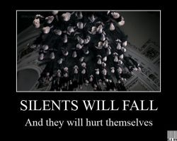 Demotivational - Silents Will Fall by GreenArcherAlchemist
